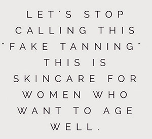 Let's stop calling this fake tanning. This is skincare for women who want to age well.